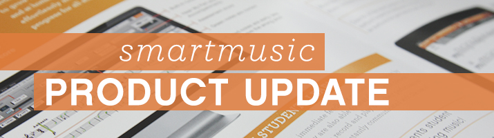 SmartMusic Product Update