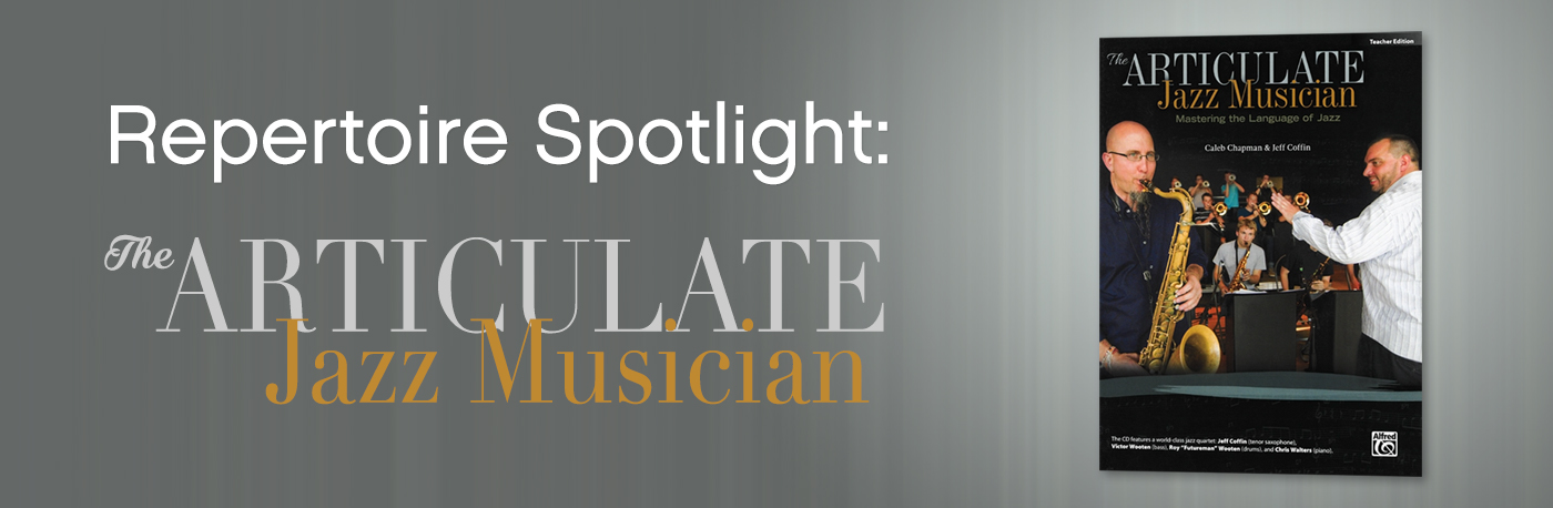 "Spotlight on ""The Articulate Jazz Musician"""