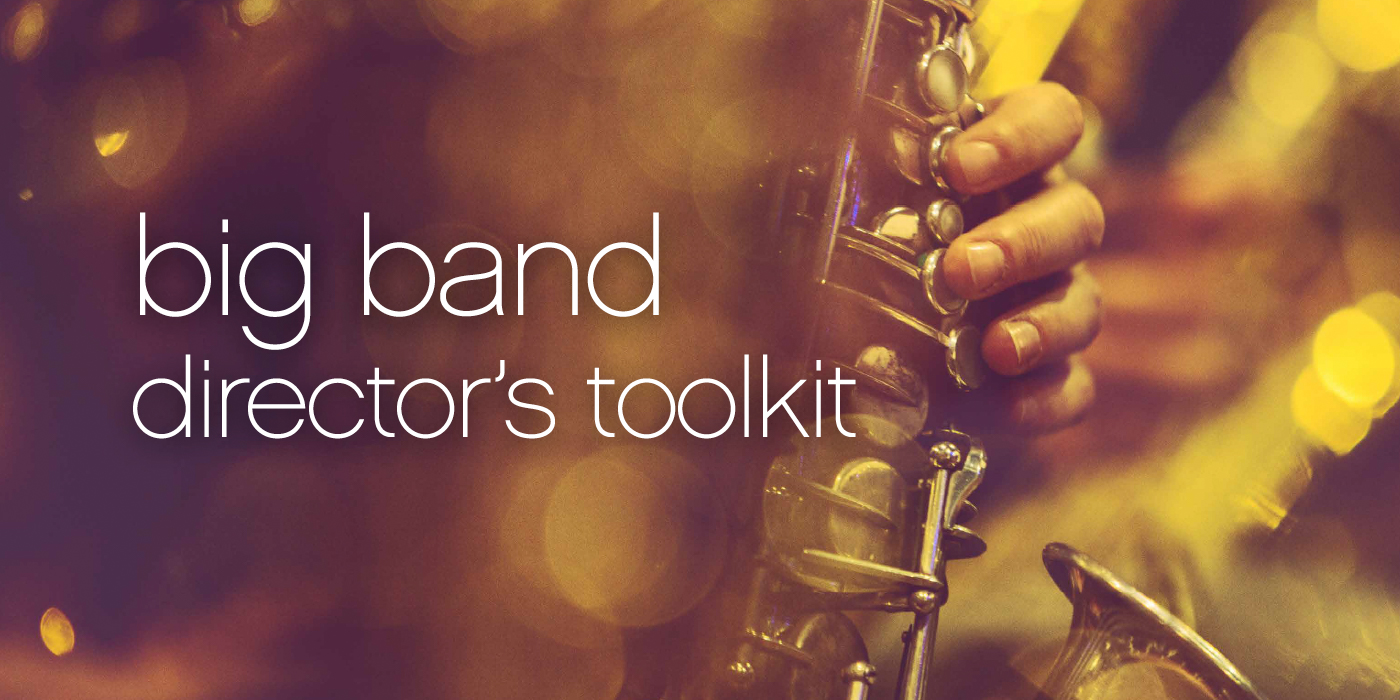 Free Ebook: The Big Band Directors Toolkit