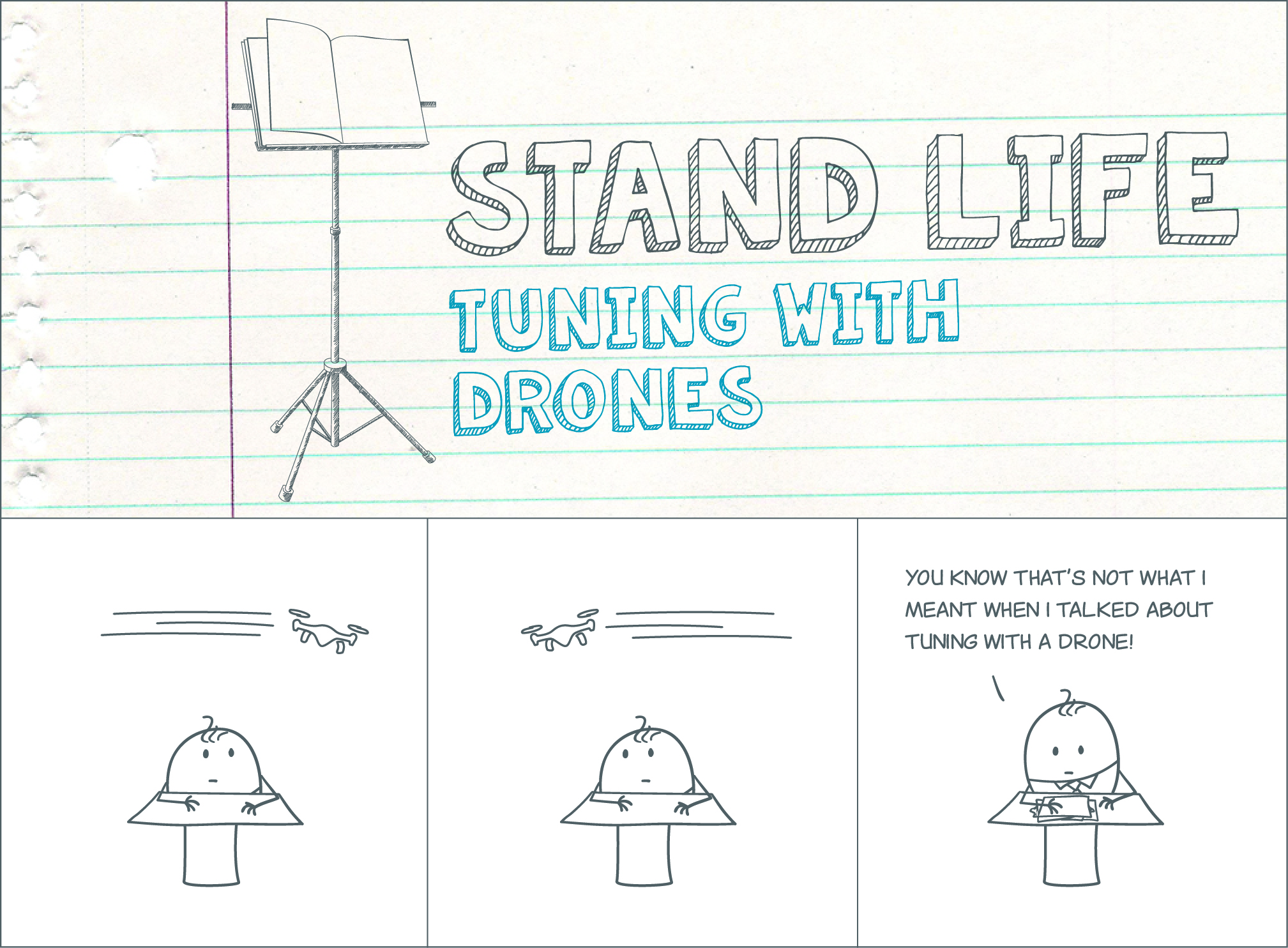 "Stand Life Comic Strip #002 ""Tuning with Drones"""