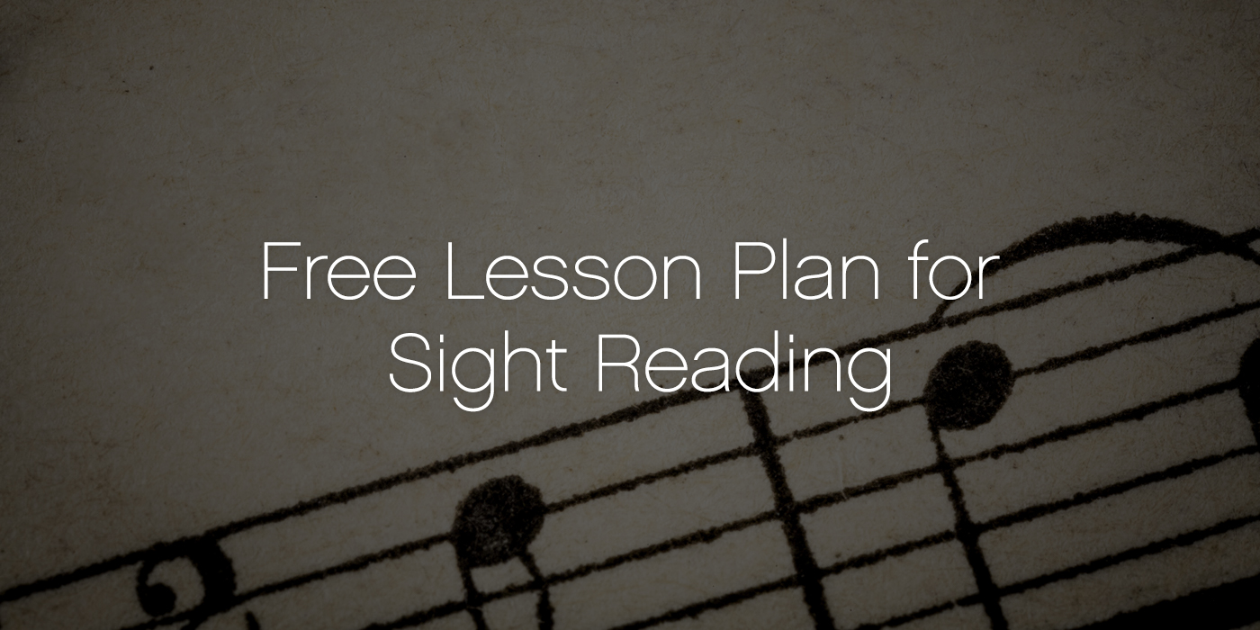 Free Lesson Plan for Sight Reading 2