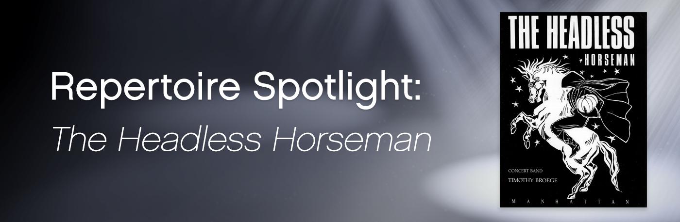 Featured Content: The Headless Horseman