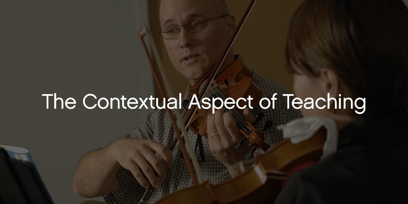 Dr. Tim Lautzenheiser on the Contextual Aspect of Teaching