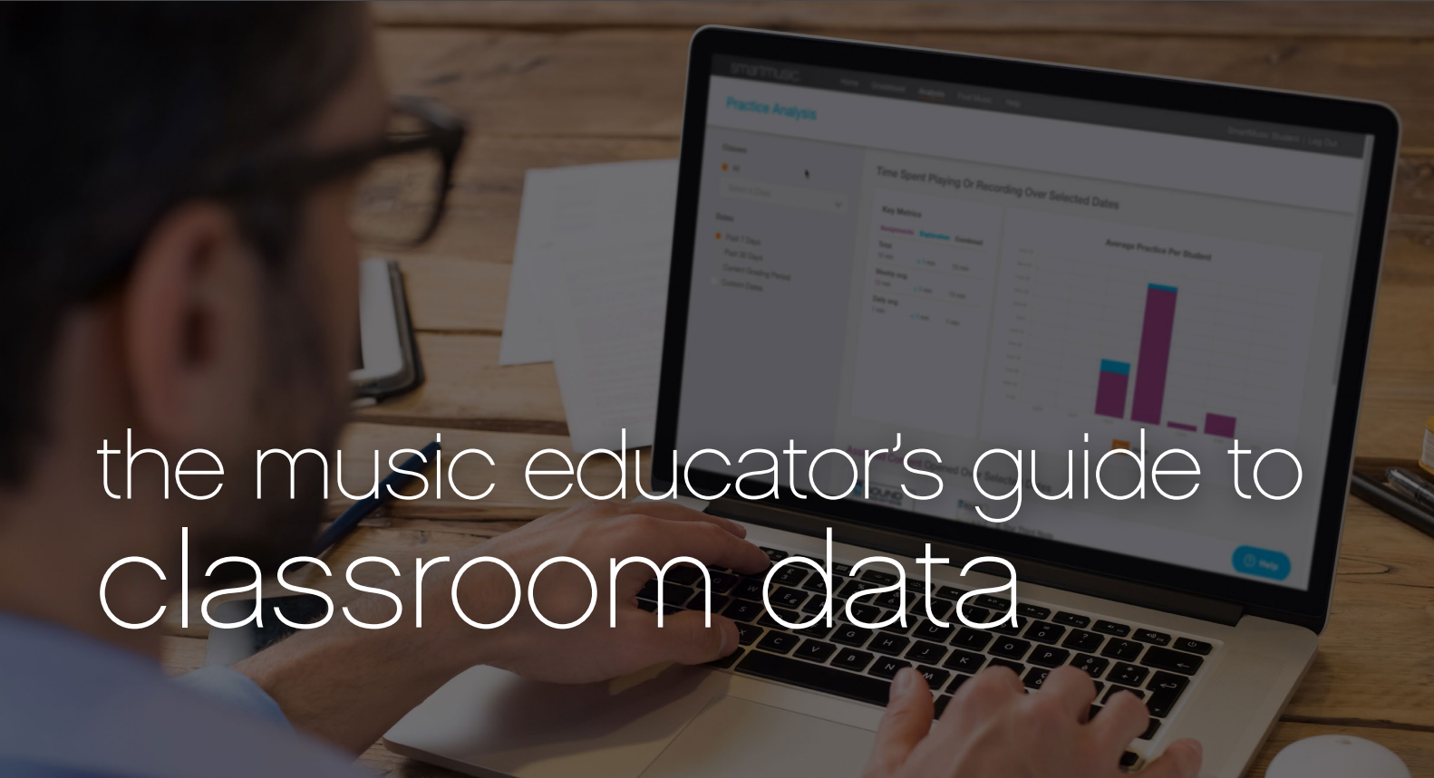Educator's Guide to Classroom Data
