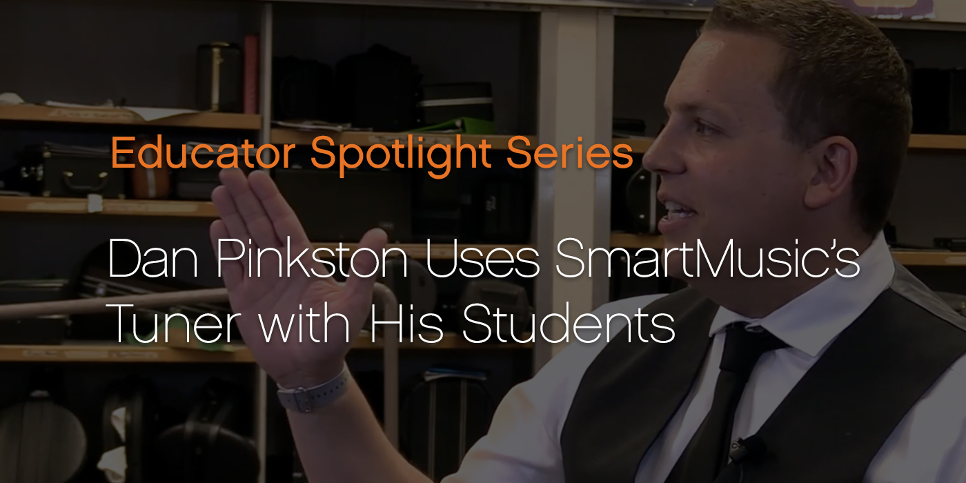 Dan Pinkston Uses SmartMusic's Tuner with His Students