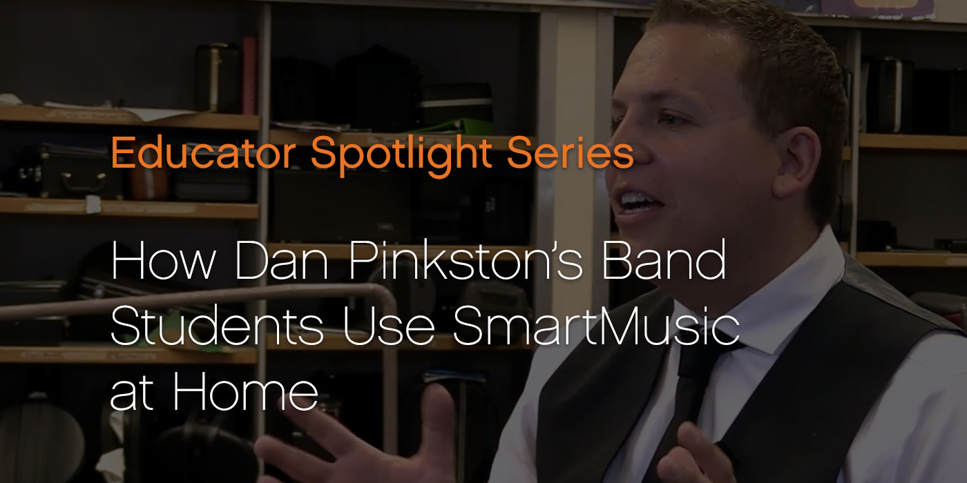 How Dan Pinkston's band students use SmartMusic at home