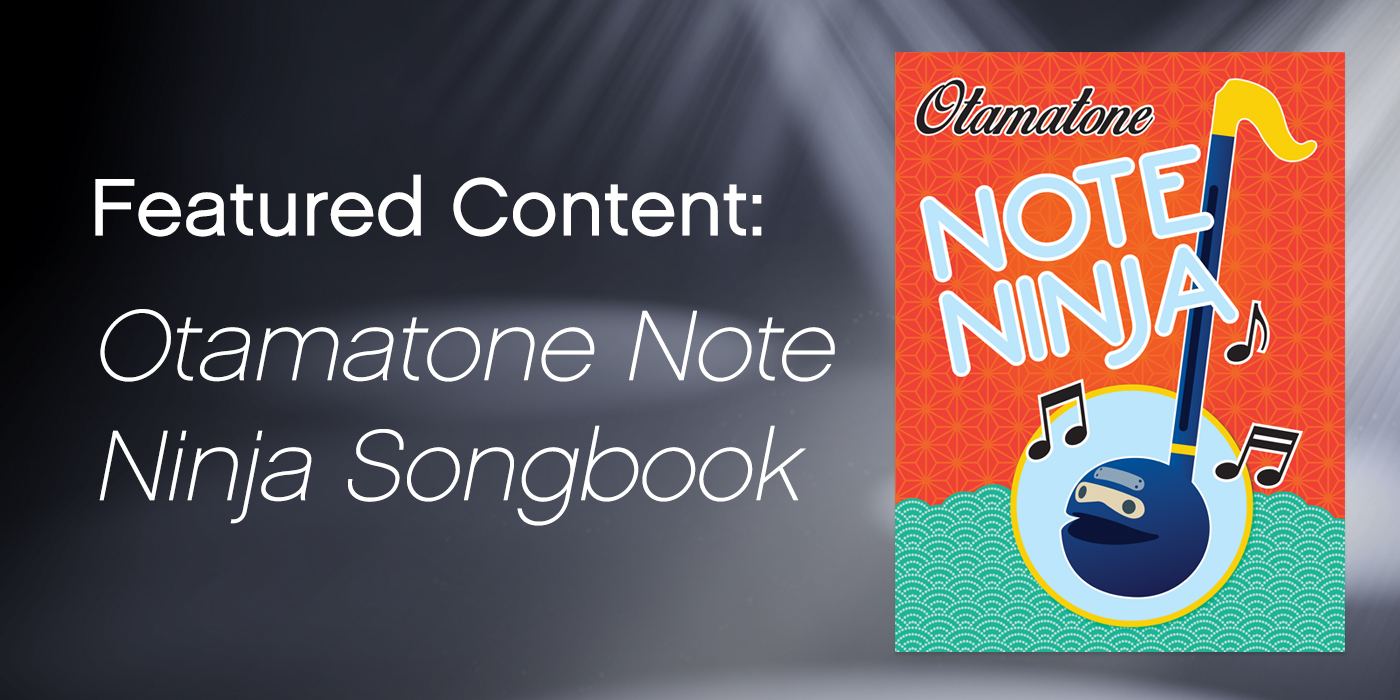 "Featured Content: ""The Otamatone Note Ninja Songbook"""