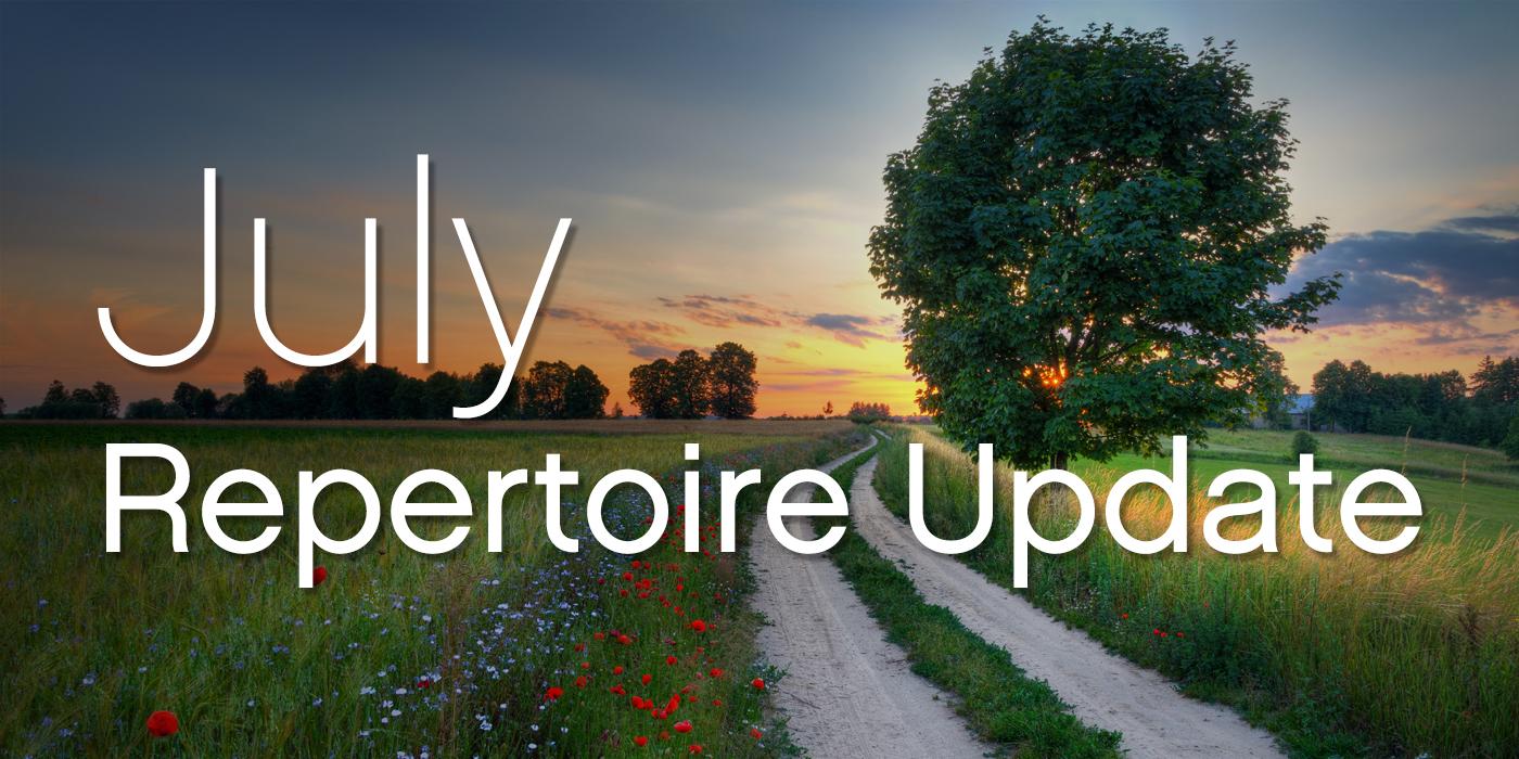 Repertoire Update July 2019