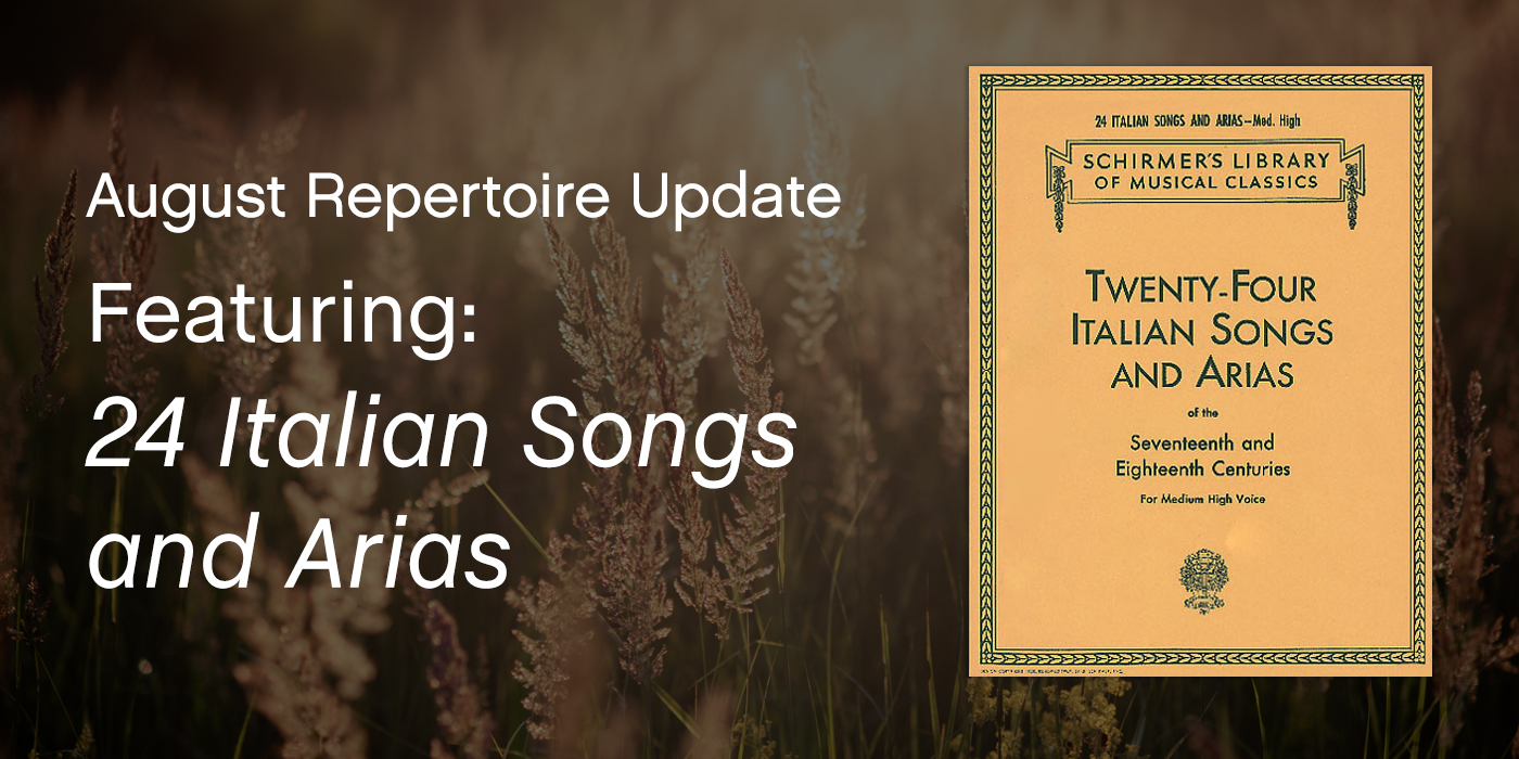 "August Repertoire Update Featuring ""24 Italian Songs and Arias"""