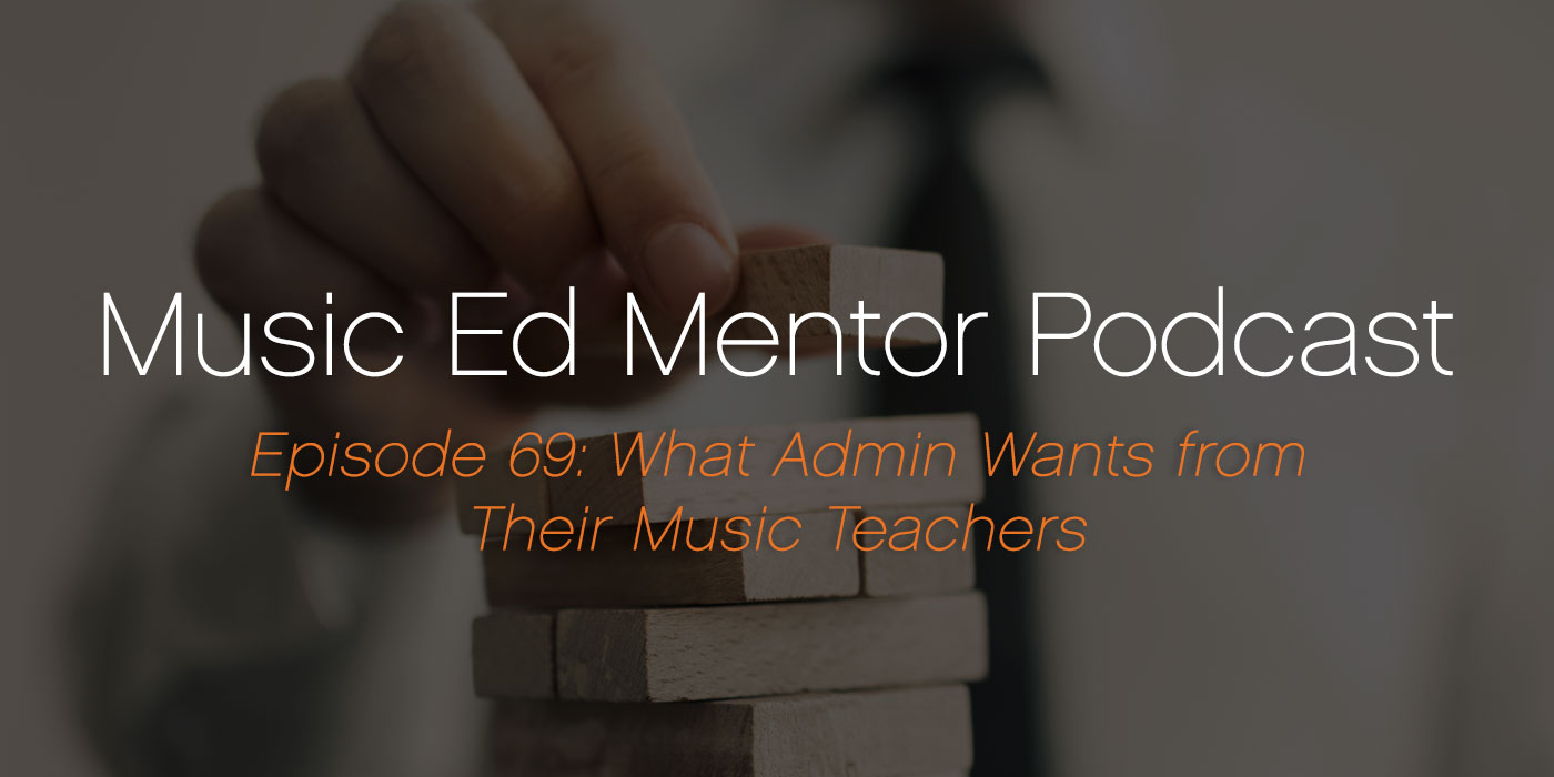 admin music ed mentor podcast