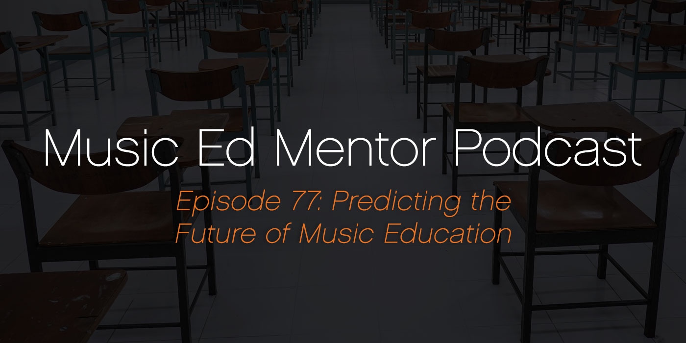 predicting the future of music education