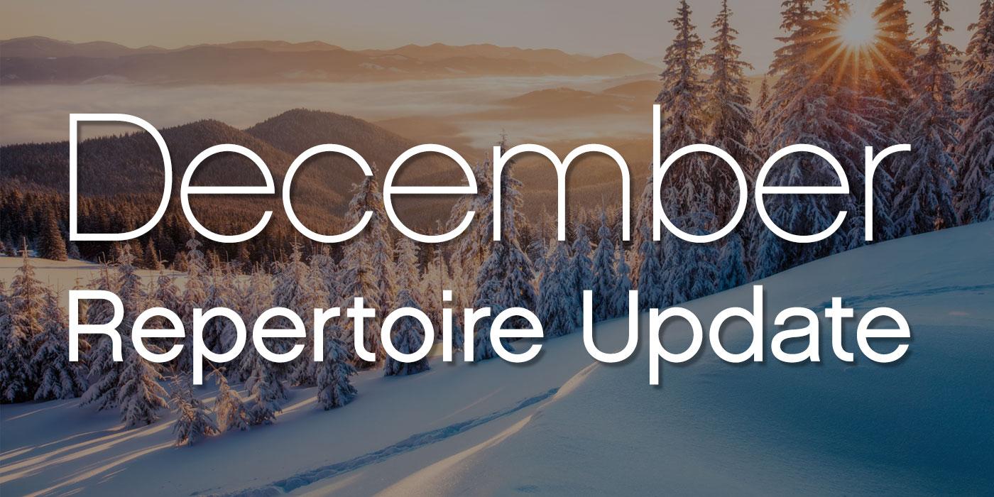 december 2020 repertoire update