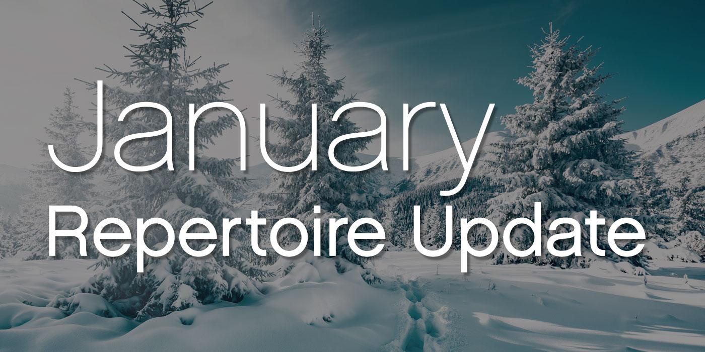 january 2021 repertoire update