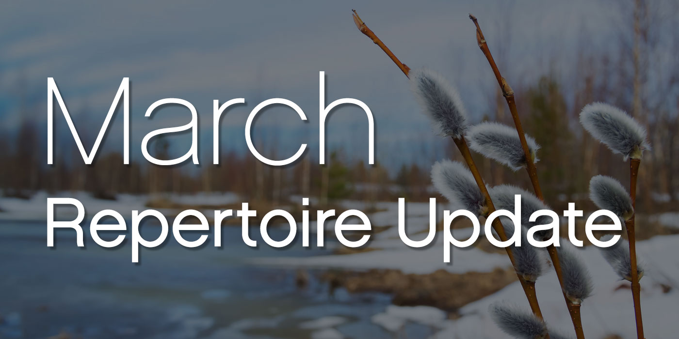 march repertoire update