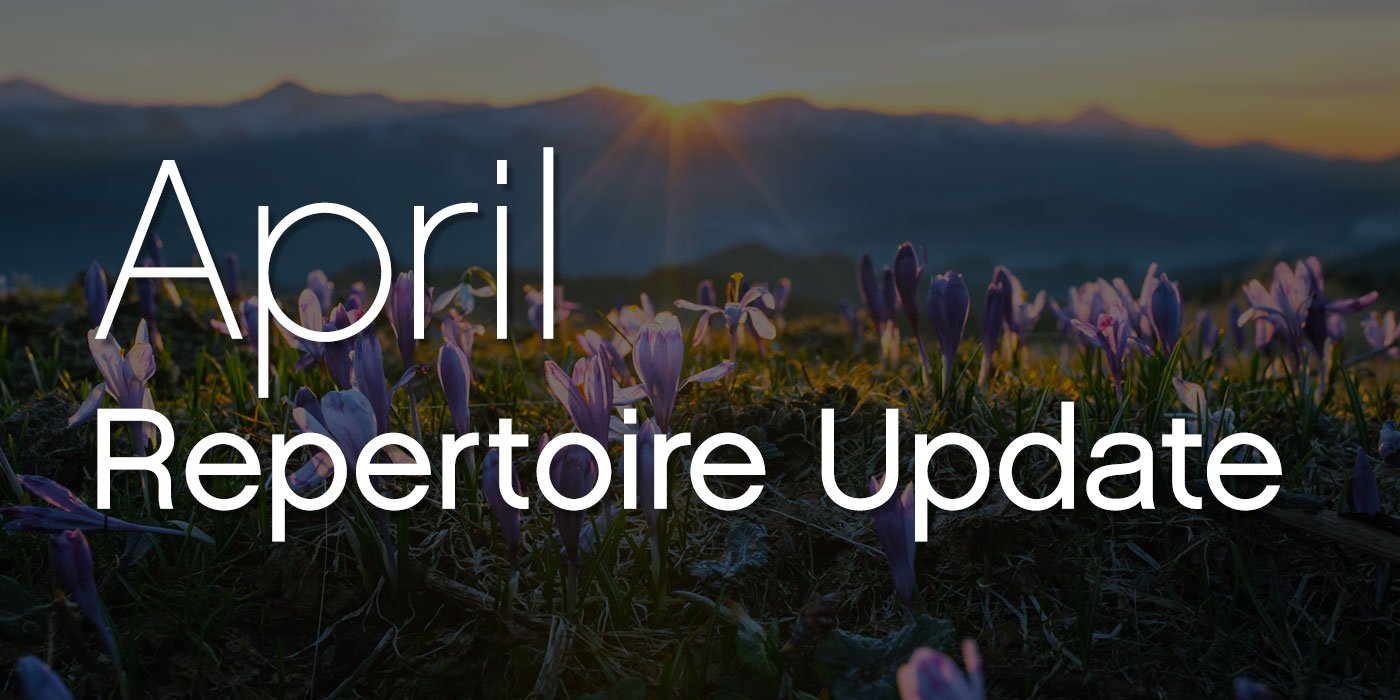 april repertoire update